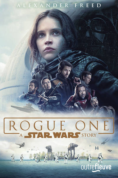 Rogue One / a Star Wars story