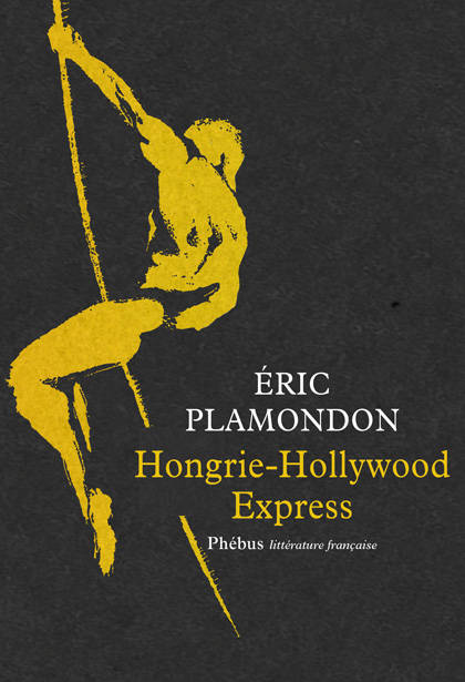 Hongrie - Hollywood Express, 1984 - Volume 1