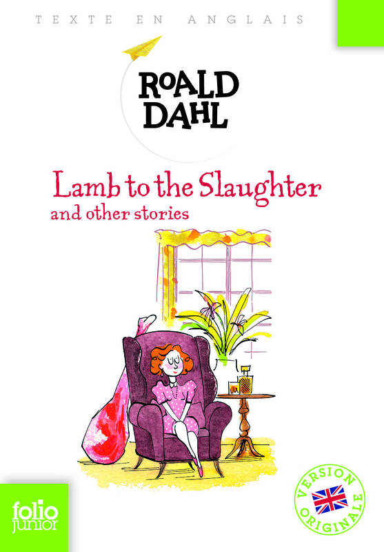 a story full of twist in the lamb to slaughter by roald dahl