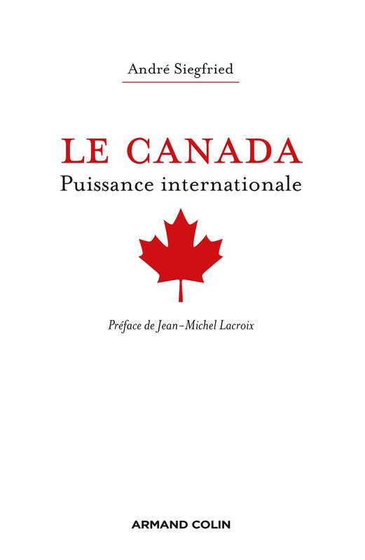 Le Canada, Puissance internationale