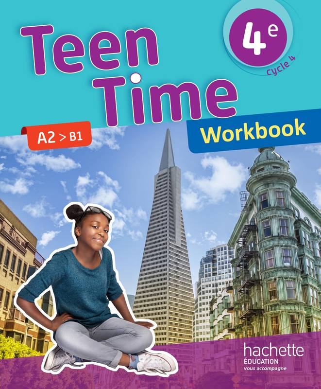 Livre Teen Time Anglais Cycle 4 4e Workbook Ed 2017
