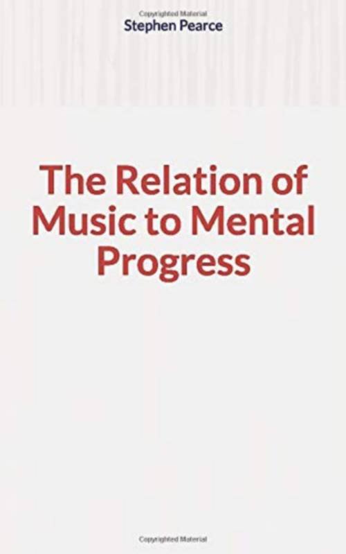 The Relation of Music to Mental Progress