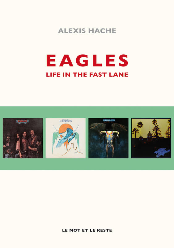 Eagles, Life In The Fast Lane