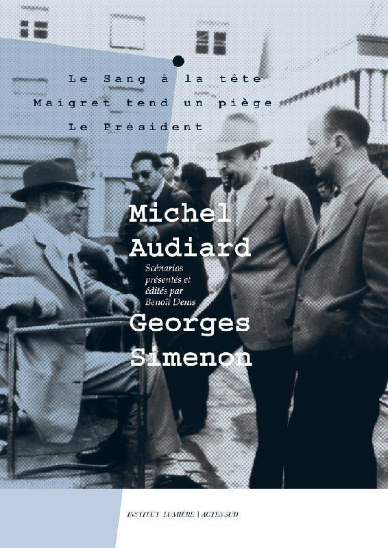 Michel Audiard-Georges Simenon
