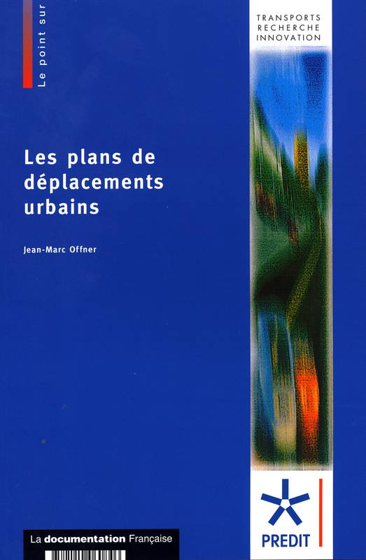 LES PLANS DE DEPLACEMENTS URBAINS