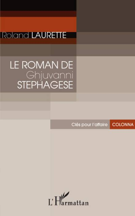 Le Roman de Ghjuvanni Stephagese, Clés pour l'affaire Colonna