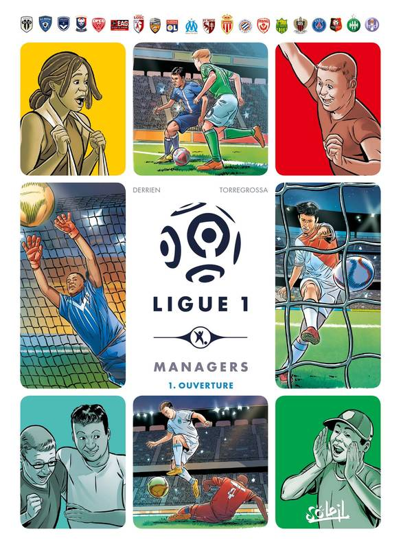 1, Ligue 1 Managers T01, Ouverture