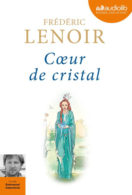 Coeur de cristal, Livre audio 1 CD MP3 - 320 Mo