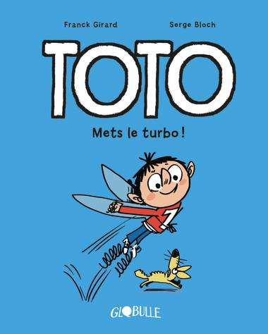 Toto BD, Tome 08 / Mets le turbo !, Mets le turbo !