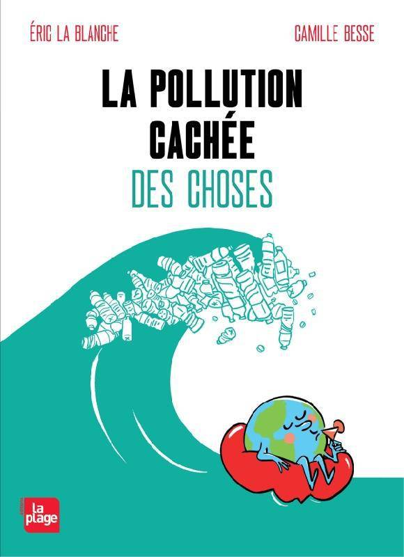 LA POLLUTION CACHEE DES CHOSES