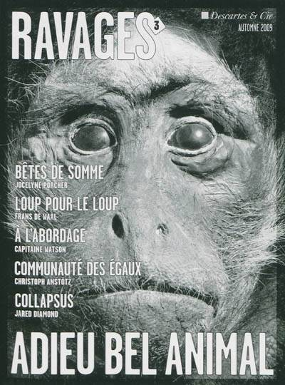 Ravages, n  3, Adieu bel animal