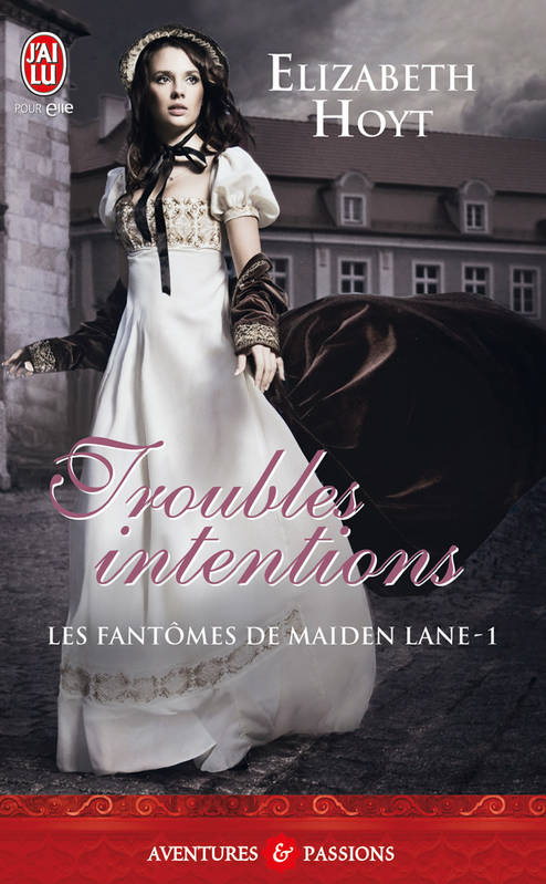 Les fantômes de Maiden Lane (Tome 1) - Troubles intentions