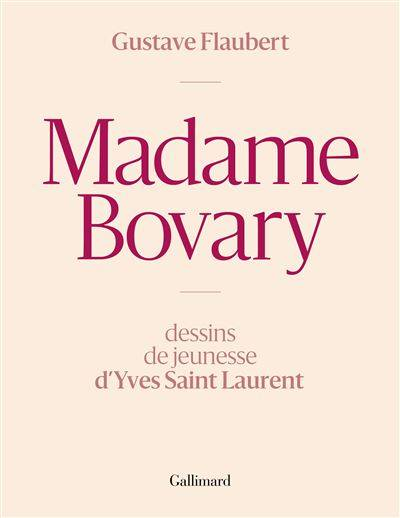 Madame Bovary, dessins de Yves Saint-Laurent