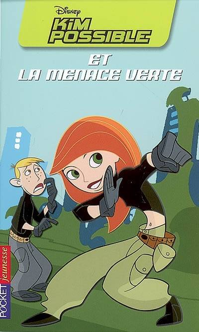 5, Kim Possible et la menace verte