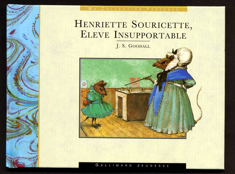 HENRIETTE SOURICETTE, ELEVE INSUPPORTABLE