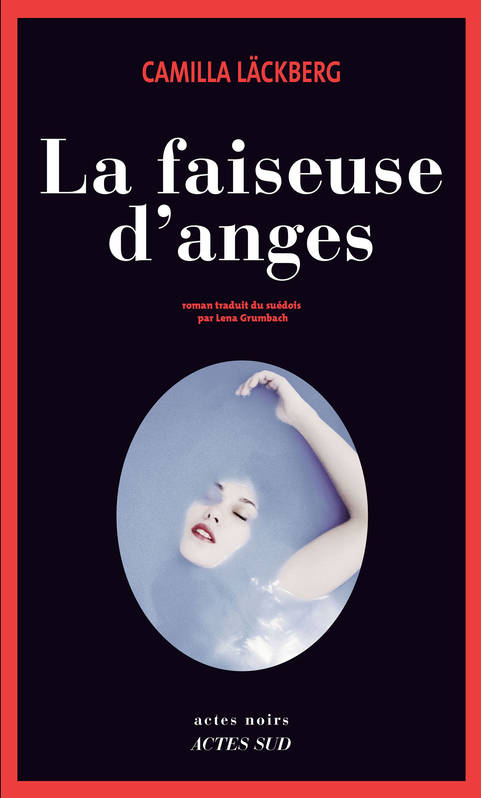 Ebook la faiseuse d 39 anges camilla l ckberg actes sud actes noirs 2960070850616 - A table avec camilla lackberg ...