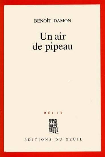 Un air de pipeau, récit