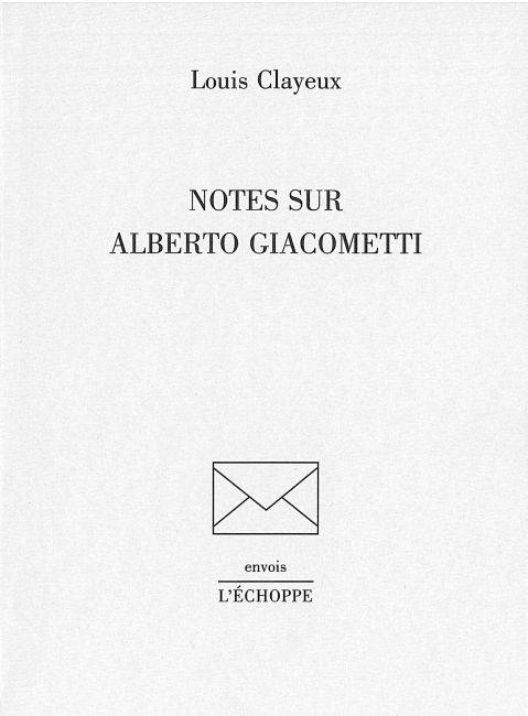 Notes sur Alberto Giacometti