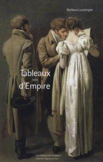 Tableaux d'Empire / 1808