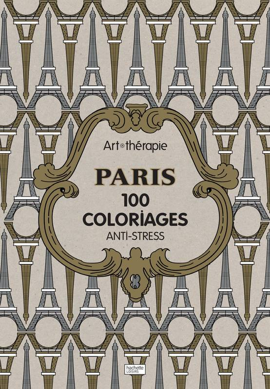 Paris, 100 coloriages anti-stress