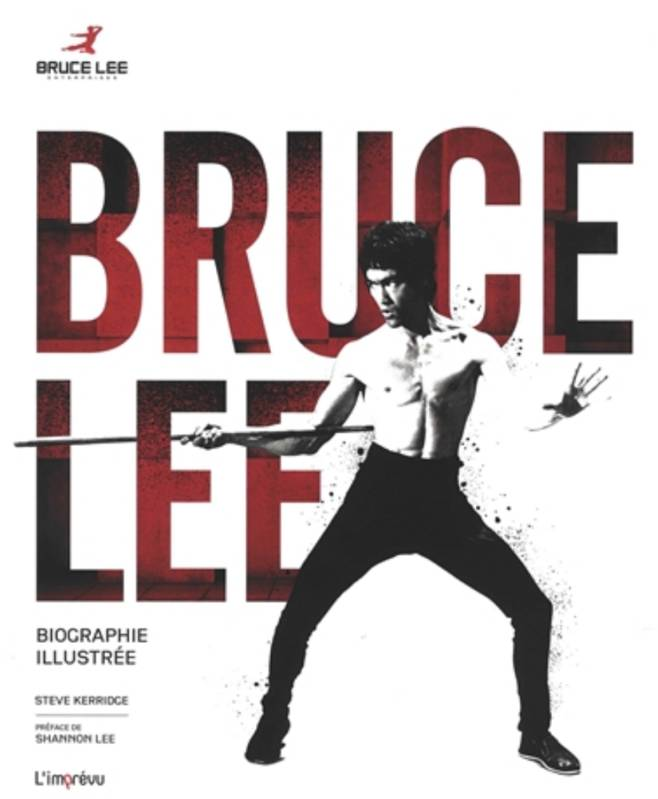 Bruce Lee / biographie illustrée