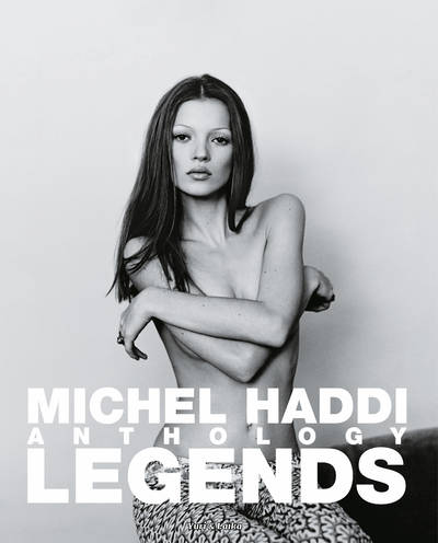 MICHEL HADDI ANTHOLOGY : LEGENDS