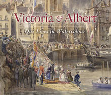 VICTORIA & ALBERT: OUR LIVES IN WATERCOLOUR /ANGLAIS