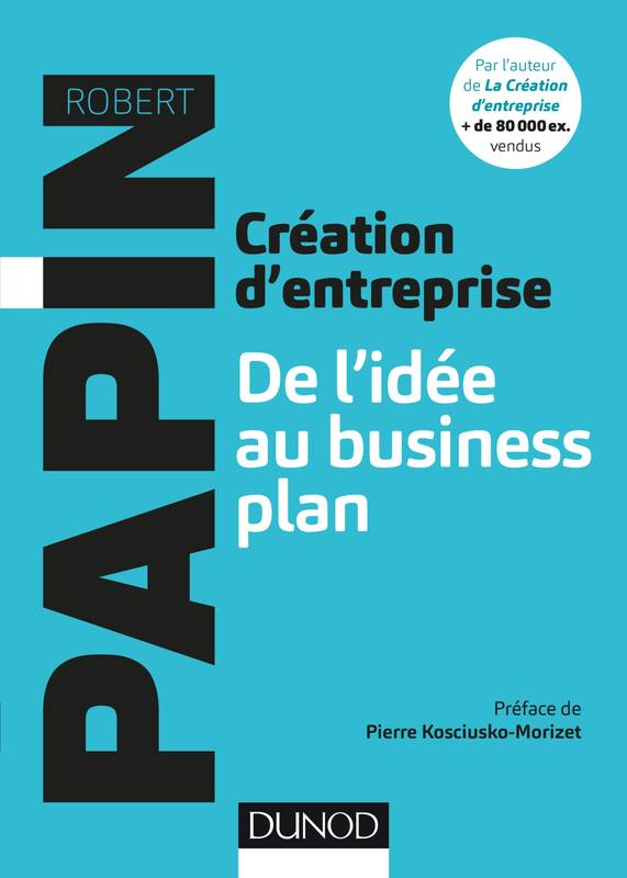 Livre cr ation d 39 entreprise de l 39 id e au business plan for Idee creation entreprise service