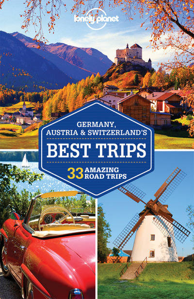 Germany, Austria & Switzerland's Best Trips - 1ed - Anglais