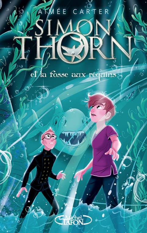 Simon Thorn / Simon Thorn et la fosse aux requins