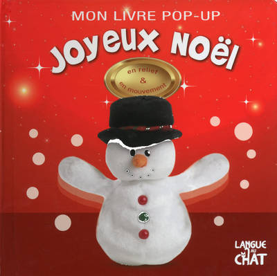 livre mon livre pop up joyeux noel en relief en mouvement dawn sirett langue au chat mon. Black Bedroom Furniture Sets. Home Design Ideas
