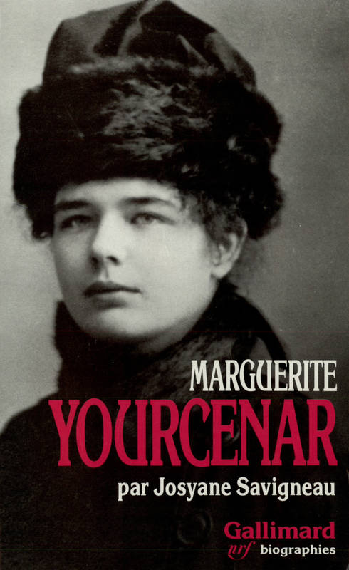 Marguerite Yourcenar, L'invention d'une vie