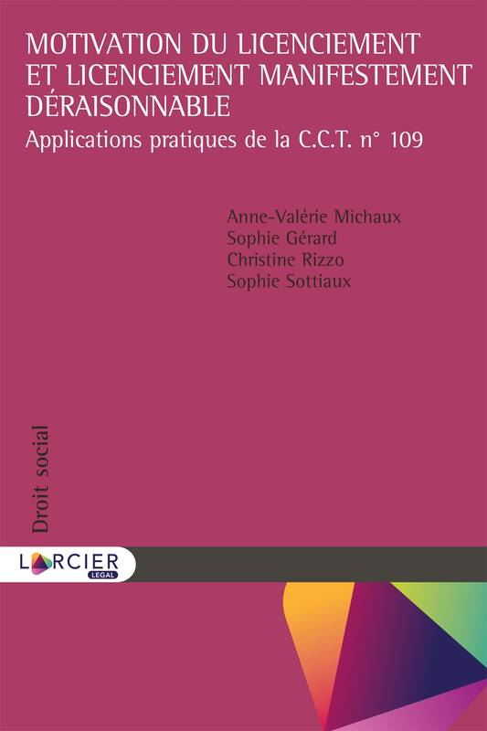 Motivation du licenciement et licenciement manifestement déraisonnable, Applications pratiques de la C.C.T. nº109