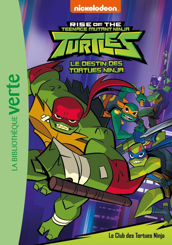 Le destin des Tortues Ninja 01 - Le Club des Tortues Ninja