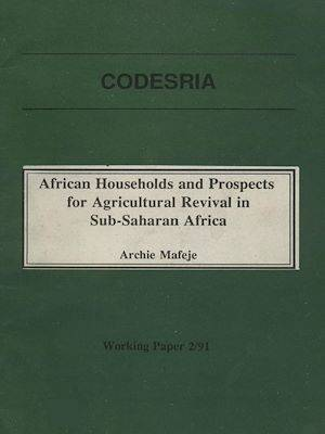 African households and prospects for agricultural revival in Sub-Saharan Africa, Working Paper 2/91
