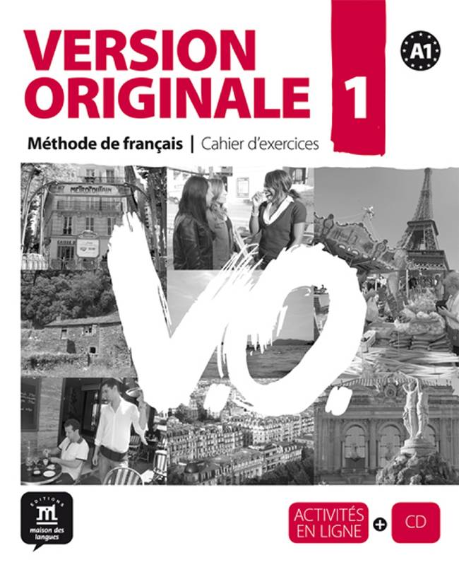 Version originale 1, méthode de français A1 / cahier d'exercices, Ex+CD