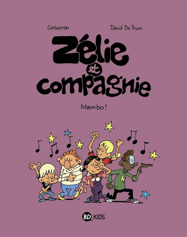 8, Zélie et compagnie, Tome 08, Mambo !