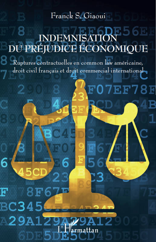 Indemnisation du préjudice économique, Ruptures contractuelles en common law américaine, droit civil français et droit commercial international