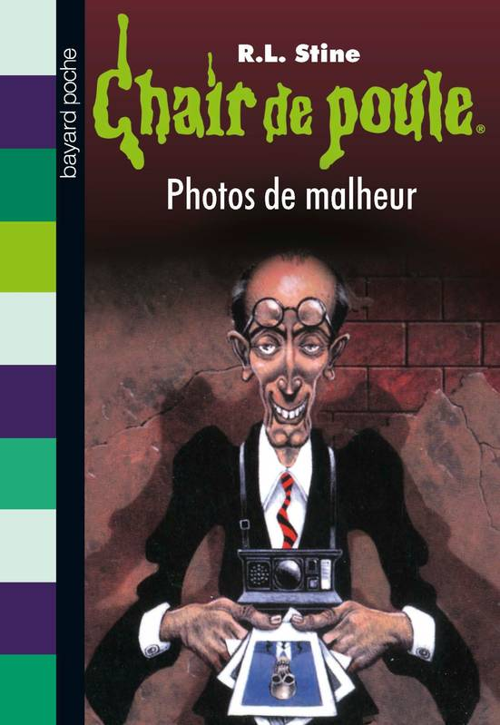 Livre Chair De Poule Tome 31 Photos De Malheur R L