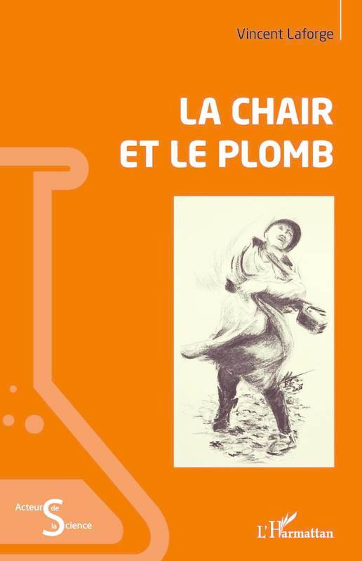 La chair et le plomb