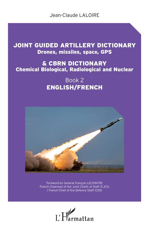Joint guided artillery dictionnary and CBRN dictionnary, Book 2 - English/French