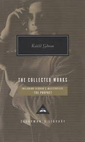 KAHLIL GIBRAN: THE COLLECTED WORKS