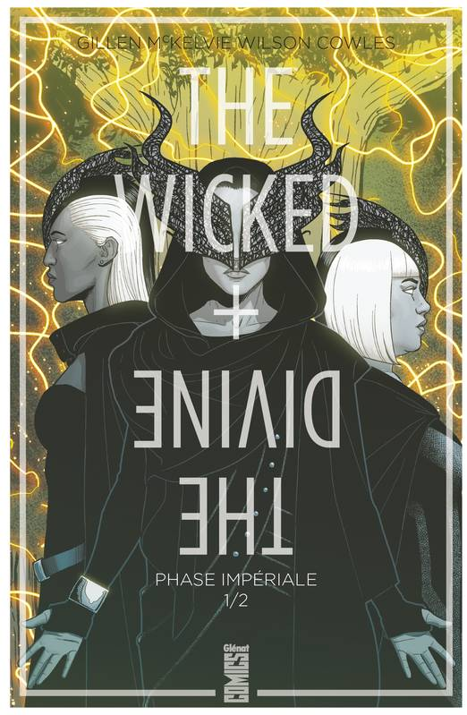 The Wicked + The Divine - Tome 05, Phase impériale (1ère partie)