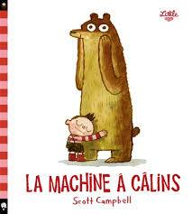 La machine à câlins
