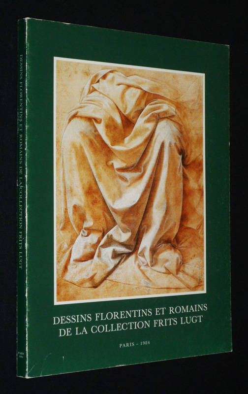 Dessins florentins et romains de la collection Frits Lugt