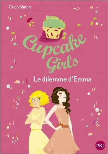 Cupcake girls / Le dilemme d'Emma