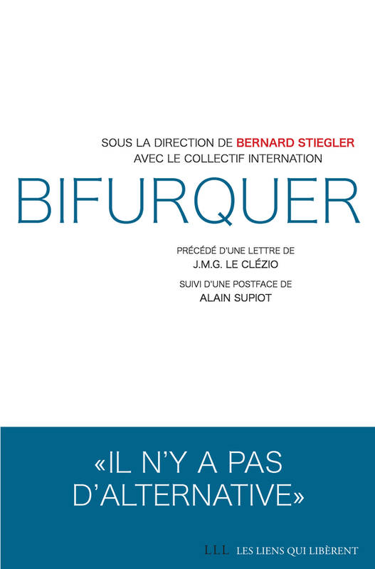 Bifurquer, Il n'y a pas d'alternative