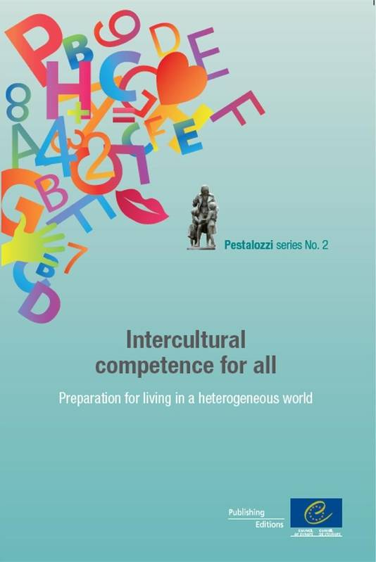 Intercultural competence for all - Preparation for living in a heterogeneous world (Pestalozzi series n°2)