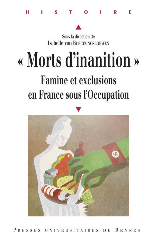 Morts d'inanition, Famine et exclusions en France sous l'Occupation