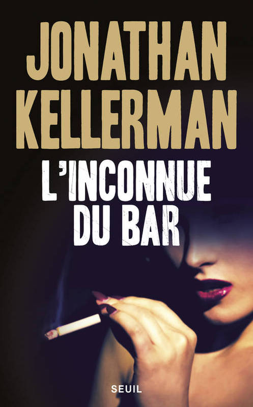 livre l 39 inconnue du bar jonathan kellerman seuil seuil policiers 9782021061321 librairie. Black Bedroom Furniture Sets. Home Design Ideas